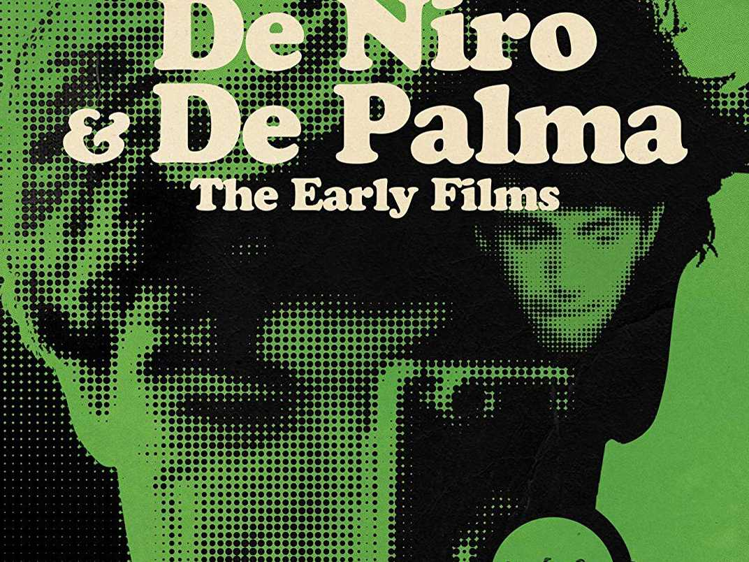 Review :: De Palma & De Niro: The Early Films