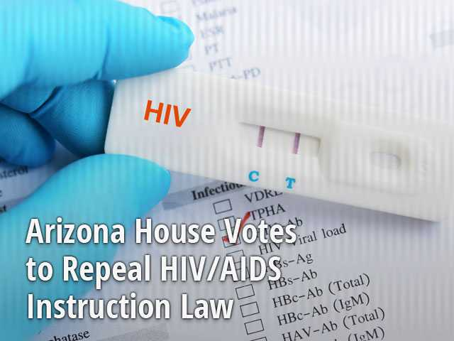 Arizona House Votes to Repeal HIV/AIDS Instruction Law