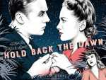 Review :: Hold Back The Dawn