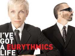 "Eurythmics' ""I've Got A Life"" and ""Sweet Dreams"" Remixes"