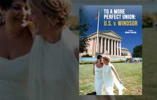 The road to marriage equality: 'To a More Perfect Union'