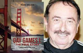 Sporting lives: Mark Brown's 'Gay Games I: The True Story: The Forgotten Man'