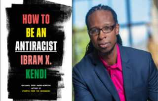 How to be an Anti-Racist: some readings