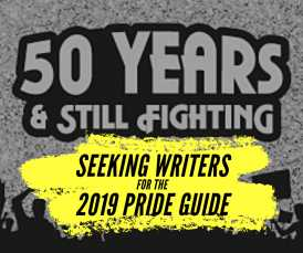 Seeking writers for the 2019 Pride Guide